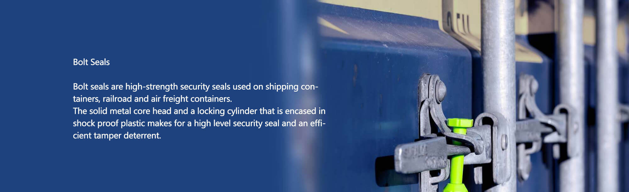 bolt seals are high-strength security seals